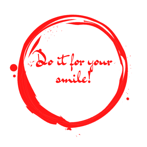 Do it for your smile